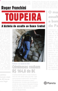 "Capa do livro ""Toupeira - a história do assalto ao Banco Central"""
